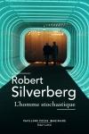 science-fiction,robert silverberg,l'homme stochastique,libre-arbitre,déterminisme,renaissance spirituelle,silverberg,prédire l'avenir