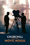 churchill and the movie mogul,winston churchill,churchill,alexander korda,cinéma