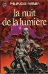 philip josé farmer,la nuit de la lumière,science-fiction,night of light,religion,boontisme,john carmody
