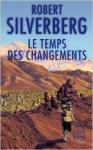 le temps des changements,robert silverberg