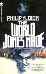 philip k. dick,panthropie,les chaînes de l'avenir,the world jones made,métaphysique,relativisme,prophète,dictature