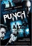 welcome to the punch,james mcavoy,mark strong,david morrissey,daniel mays,peter mulan,andrea riseborough,robert portal,eran creevy