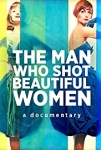 the man who shot beautiful women,bbc4,bbc 4,nick watson,erwin blumenfeld,photographie,jeu de paume,dadaïsme