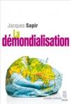 mondialisation,démondialisation,jacques sapir,économie,libre-échange