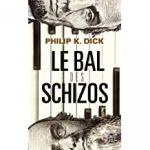 philip k. dick,le bal des schizos,dystopie,we can build you